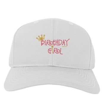 Birthday Girl - Princess Crown and Wand Adult Baseball Cap Hat by TooLoud