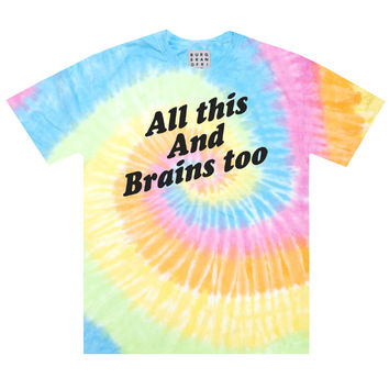 BRAINS TOO TIE DYE TEE