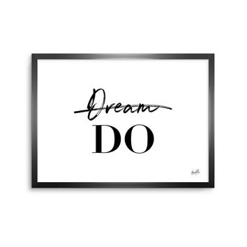 Do - Black White Typography Digital Framed Art Print