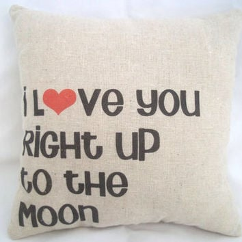 SALE - I Love You Right Up To The Moon And Back