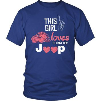 """This Girl Loves To Drive Her Jeep"" T-Shirt"