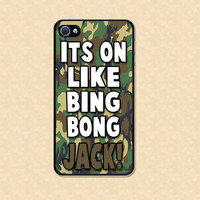 Iphone case Duck Dynasty Si It's on like bing bong jack Iphone 4 case cool awesome Iphone 4s case