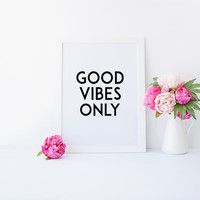 GOOD VIBES ONLY,Inspirational Quote,Positive Vibes,Office Decor,Office Wall Art,Typography Poster,Wall Art,Home Decor,Dorm Room Decor
