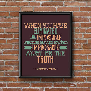 Sherlock Poster Quote Wall Art, Hipster Printable Quote Art, Eliminated the Impossible, Arthur Conan Doyle Quote, 8x10 Artwork, Geeky Prints