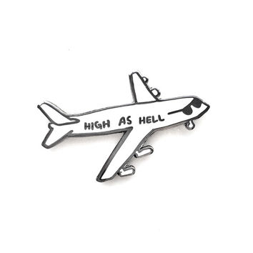 High As Hell Lapel Pin