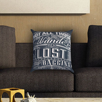 Not All Who Wander Are Lost Pillow Cover , Custom Zippered Pillow Case One Side Two SIde