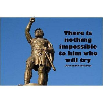 ALEXANDER THE GREAT quote poster NOTHING IMPOSSIBLE to him who try 24X36 NEW
