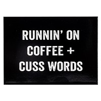 Runnin' On Coffee + Cuss Words Magnet in Black