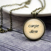 Carpe Diem Necklace, Phrase Necklace, Inspirational Quote Necklace, Quote Pendant