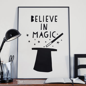 Believe In Magic, Those Who Dont Believe in Magic Will Never Find it, Nursery Print, Play Room Art, Children Print, Roald Dahl, Printable