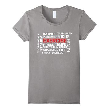 Exercise Fitness Stamina Motivation Inspire T-Shirt