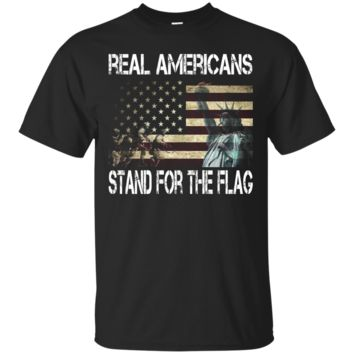 Real Americans Stand for the Flag - American Flag Shirt