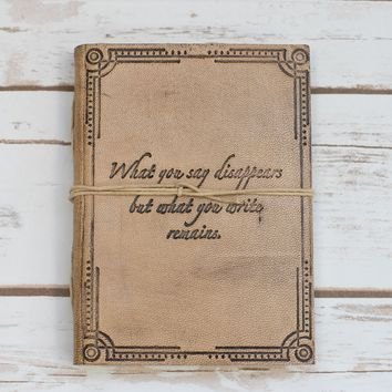 """""""What You Write"""" Quote Embossed Tan Leather Journal"""