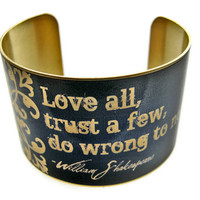 William SHAKESPEARE cuff bracelet Love all by UniqueArtPendants