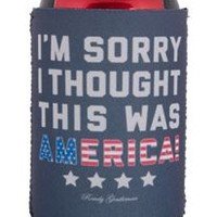 Rowdy Gentleman Im Sorry I Thought This Was America Koozie