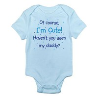 Cute Like Daddy Infant Bodysuit on CafePress.com