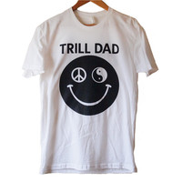 Trill Dad — Trill Dad Tee (White)