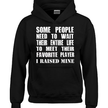 Mom Raised Her Favorite Player - Hoodie