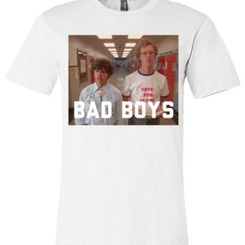 Bad Boys - Napoleon Dynamite