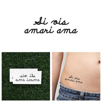 Si Vis Amari Ama - Temporary Tattoo (Set of 2)