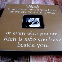 Rich is Who You Have Beside You Large 20x20 by cellardesigns