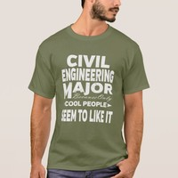 Civil Engineering College Major Only Cool People T-Shirt