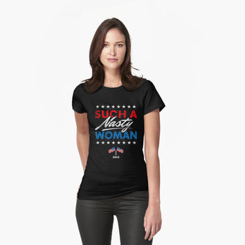 'Such A Nasty Woman - Presidential Debate T-Shirt' T-Shirt by hillsanty