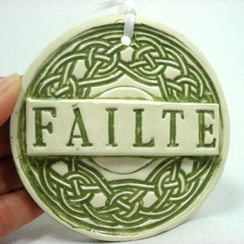 Irish Failte Tile, Irish Welcome, Celtic Knot Ornament, Irish Housewarming Gift, Scottish Gaelic Welcome Ornament, St Patrick's Day Gift