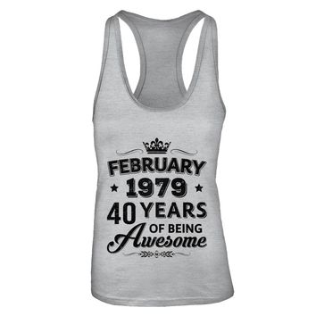 February 1979 40Th Birthday Gift Vintage Being Awesome