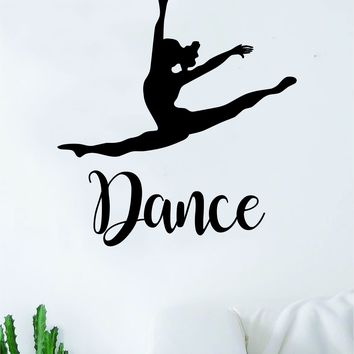 Dance Leap Quote Wall Decal Sticker Bedroom Living Room Vinyl Art Home Sticker Decoration Decor Teen Nursery Inspirational Dancer Dancing Girls Ballerina Cute