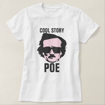 Cool Story Poe T-Shirt