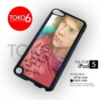 AJ 2611 Harry Style Quote - ipod 5 Case