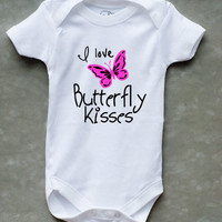 I love Butterfly Kisses Baby Girl Onesuit -- so cute