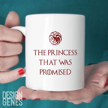 The Princess that was Promised Daenerys Targaryen Game of Thrones mug