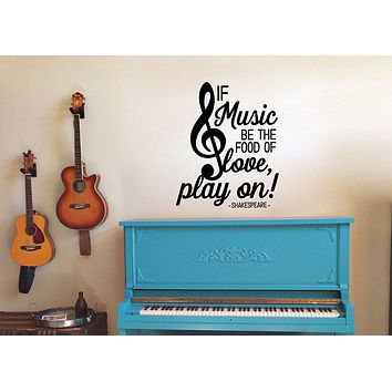 "Lucky Girl Decals If Music Be The Food Of Love Play On SHAKESPEARE Vinyl Wall Decal Sticker 18.7""w x 21""h"