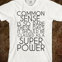 Supermarket: Common Sense from Glamfoxx Shirts