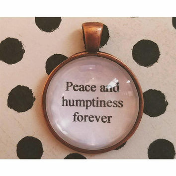 Peace and humptiness forever 90s hip hop quote necklace- digital underground