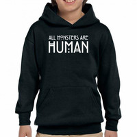 all monsters are human white Youth Hoodie