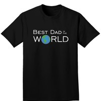 Best Dad in the World Adult Dark T-Shirt