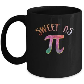 DCKIJ3 Sweet As Pi Day Teacher 3.14 Funny Math Mug
