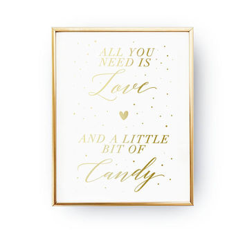 All You Need Is Love, Wedding Decoration, Wedding Signs, Real Gold Foil Print,Wedding Print,Gold Foil Sign Wedding,Wedding Wall Decor
