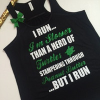 I Run...I'm Slower than A Herd Of Turtles...- Ruffles with Love - Racerback Tank - Womens Fitness - Workout Clothing - Workout Shirts with Sayings