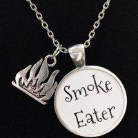 Smoke Eater Flame Firefighter Fireman Quote Necklace
