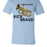 Tuba Players Kick Brass - Unisex T-shirt