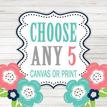 Create Your Own Set of 5 Wall Art, Choose Any 5 Five CANVAS or Prints Quote TRM Design Home NURSERY Boy Girl Home Decor Wall Decor Pictures