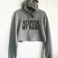 Respeck On My Name Cropped Hoodie