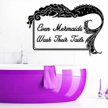 Wall Decals Quotes Vinyl Sticker Decal Quote Even Mermaids Wash Their Tails Home Decor Bedroom Art Design Interior NS509