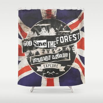 God save the forest Shower Curtain by HappyMelvin