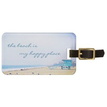"""Happy place"" quote aqua beach photo luggage tag"