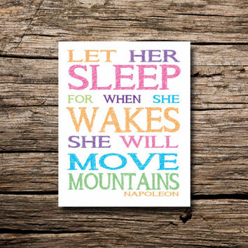 Let her sleep, Napoleon quote- printable poster- nursery art